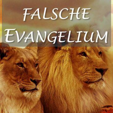 Das wahre und das falsche Evangelium